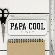 Personalised 'Papa Cool' Pencil Case