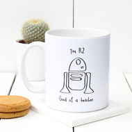 Star Wars 'You R2 Good Of A Teacher' Mug