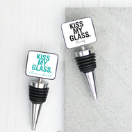 Personalised 'Kiss my Glass'  Bottle Stopper