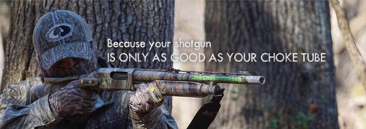 Because your shotgun is only as good as your choke tube