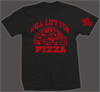 WILL LIFT FOR PIZZA