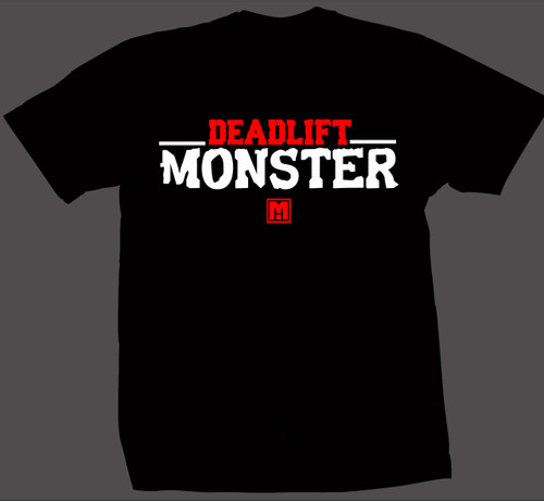 .Deadlift Monster