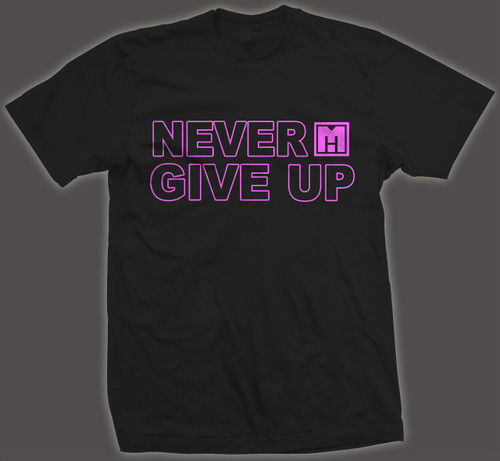 ***NEVER GIVE UP HP