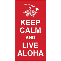 Hawaii Style Beach Towel Keep Calm Live Aloha