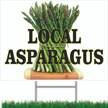 Local Asparagus Yard Sign, Customer Will Take Notice!