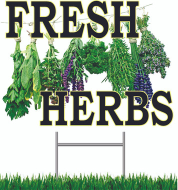 Fresh Herbs Yard Signs.