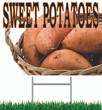 Sweet Potatoes Yard Sign.