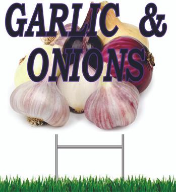 Garlic & Onions Yard Sign.