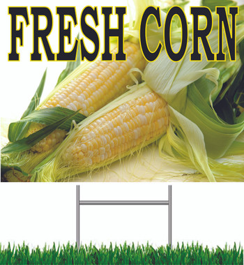 Fresh Corn Yard Sign Nice Noticeable Sign.