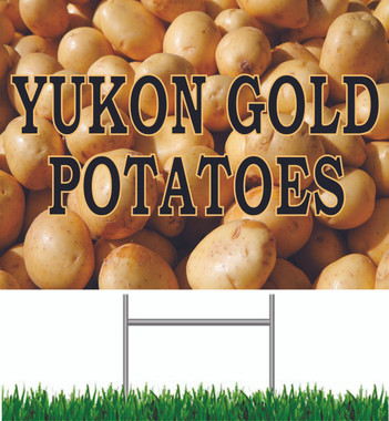 Yukon Gold Potatoes Yard Sign.
