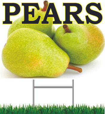 Pears Yard Sign Inviting Sign.
