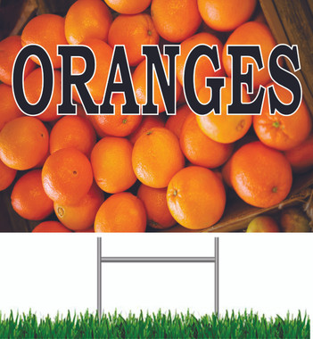 Oranges Yard Sign Very Colorful Sign that Gets Noticed!
