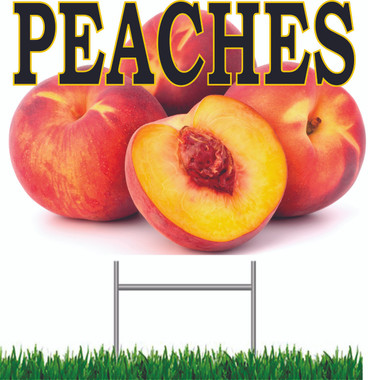 Peaches Yard Sign Wonderful Full Color Sign!