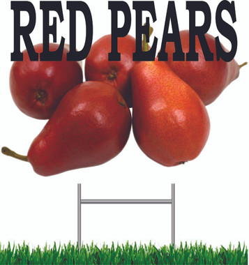 Red Pears Yard Sign Nice Color.