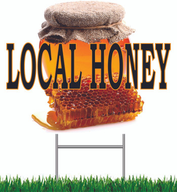 Local Honey Yard Sign.