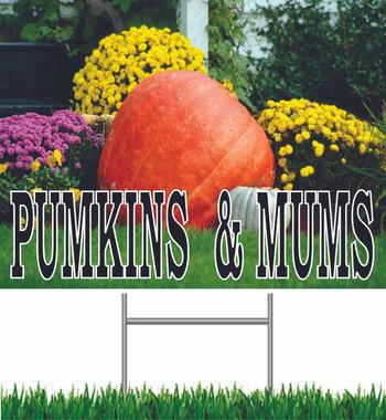 Pumpkins & Mums Yard Sign.
