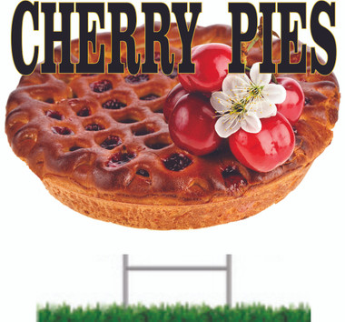 Cherry Pies yard sign makes you want a slice.