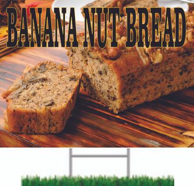 Banana Nut Bread yard sign life like image.