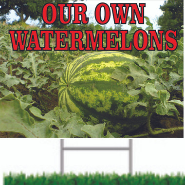 Let Customer Know You Grow You Own Watermelons with this Road Sign.