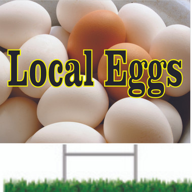 Local Egg Road Signs Let Customer Know You Have Eggs.