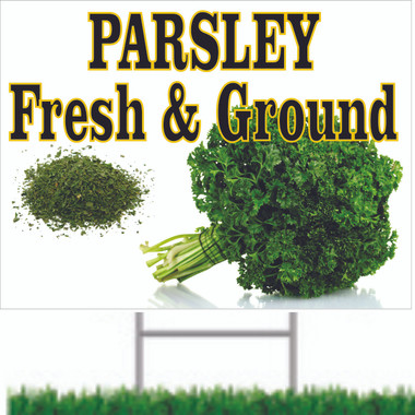 Get Customer In with This Parsley Road Sign it Get Noticed.