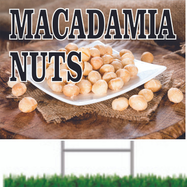 Macadamion Nuts Road Sign Brings In Customers.