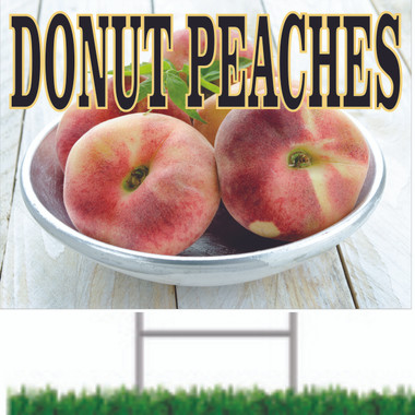 Donut peaches Road Sign Bring Customer In.