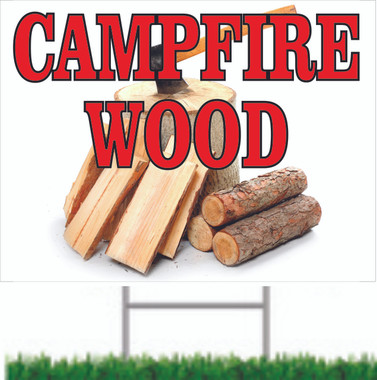 Great Way to Let Customers Know You Offer Campfire Wood for Sale.