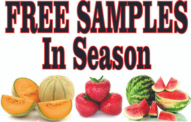 Free Samples Banner Invites Customer to Stop In.