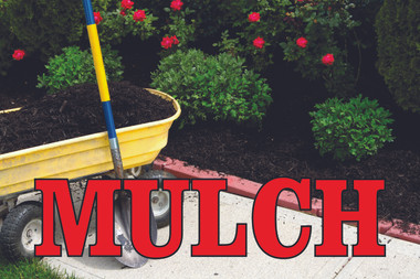 Shop For Life Like Mulch Banners Here at Stop The Traffic.
