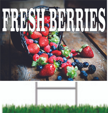 Very Colorful Fresh Berries Yard Sign Will Bring In Custiomers.