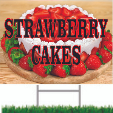 Strawberry Cakes Road Signs look Great Gets Noticed.