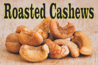 Display this Roasted Cashews Banner it will bring the nut lovers.