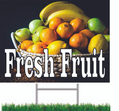 Fresh Fruit Yard Sign Helps Bring in Customers.