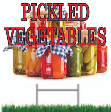 Pickled Vegetable Yard Sign Helps Bring in Shoppers.