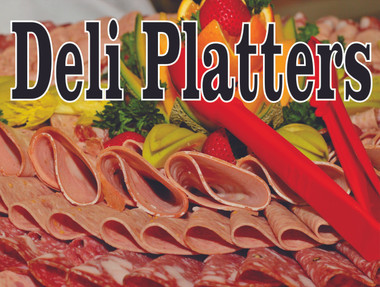 Nice Looking Deli Platter Banners In Full Color.