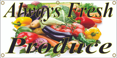 Always Fresh Produce Banner with Great Color Gets Noticed!