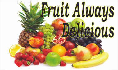 Fruit Always Delicious Banner Very Colorful Help Get You Noticed.