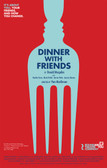 Dinner With Friends Poster