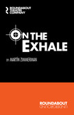 On the Exhale Script