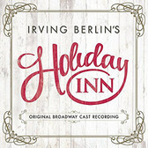 Holiday Inn Original Cast Recording
