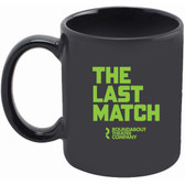 The Last Match - Coffee Mug