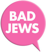Bad Jews Magnet