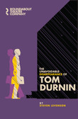 The Unavoidable Disappearance of Tom Durnin Script