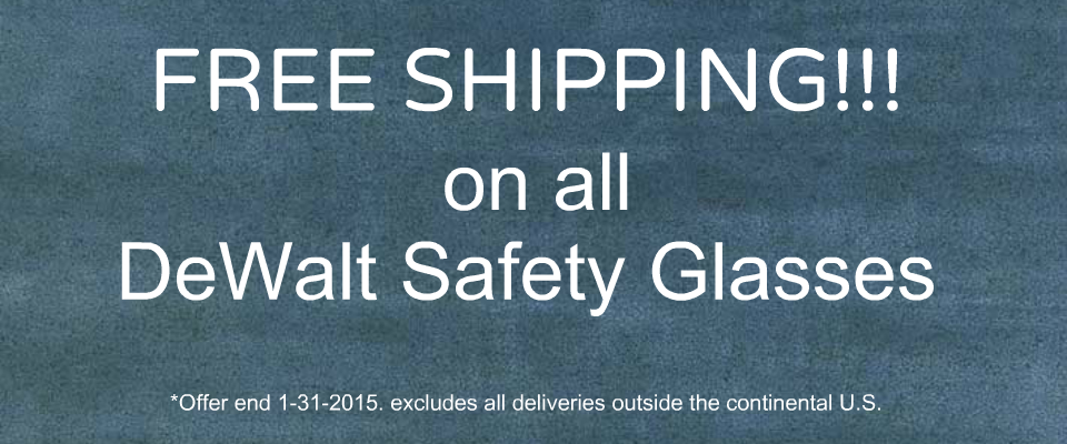 HURRY AND GET YOUR DEWALT SAFETY GLASSES TODAY!