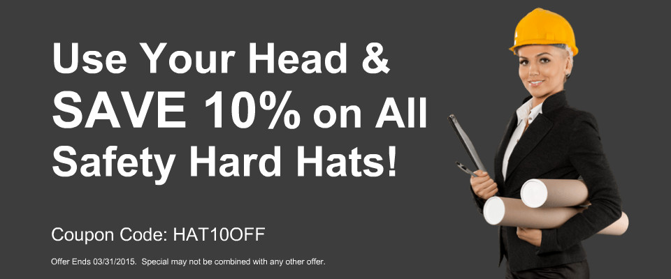 Save 10% on all Safety Hard Hat Purchases now through March 31st, 2015.  Coupon Code: HAT10OFF.