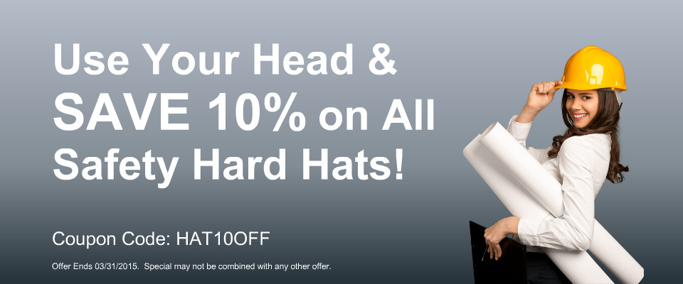 SAVE 10% Today on all safety hard hats!