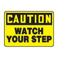 Accuform MSTF661 Caution Watch Your Step Sign
