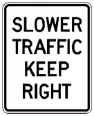 "Black and White ""Slower Traffic Keep Right"" 24"" x 30"", High Intensity Prismatic, Reflective"