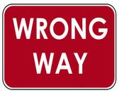 """36"""" x 24"""" WRONG WAY"""